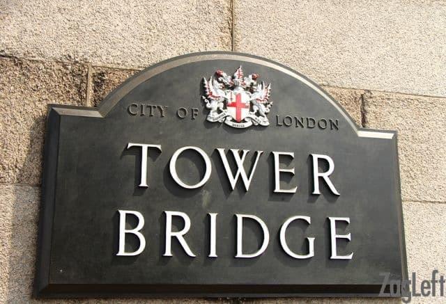 Tower Bridge Sign | ZagLeft