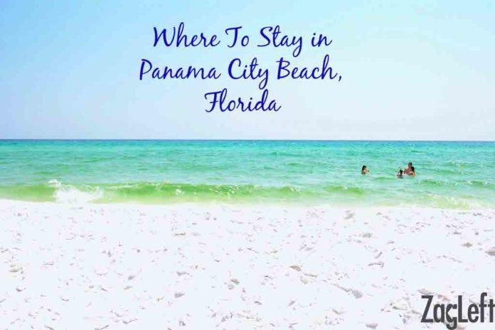 Where To Stay In Panama City Beach, Florida | ZagLeft